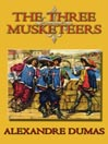 The Three Musketeers (MP3): d&#39;Artagnan Romance Series, Book 1